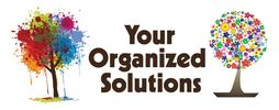 ​Your Organized SolutionsProfessional Organizers​for your home and office